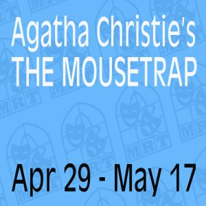 Agatha Christe's The Mousetrap